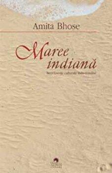 Maree indiana. Interferente culturale indo-romane/Amita Bhose de la Cununi de Stele