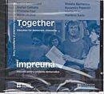 Together/Impreuna. Education for Democratic citizenship with CD (Audiobook)/Miruna Carianopol, Roxana Marinescu, Stefan Colibaba de la Humanitas Educational