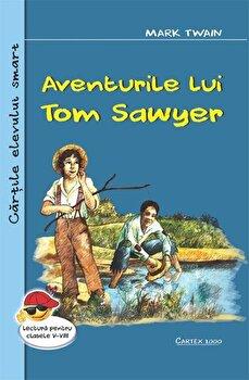 Aventurile lui Tom Sawyer/Mark Twain de la Cartex 2000