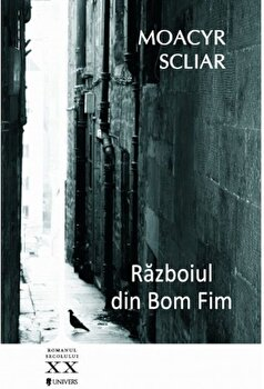 Razboiul din Bom Fim/Moacyr Scliar