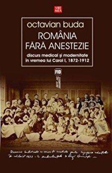 Romania fara anestezie/Octavian Buda