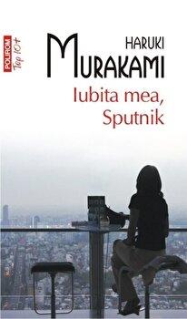 Iubita mea, Sputnik (Top 10+)/Haruki Murakami