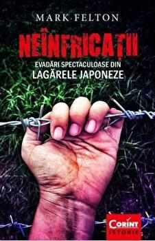 Neinfricatii/Mark Felton
