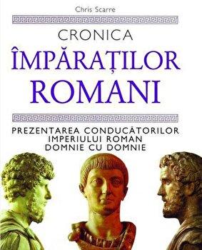 Cronica imparatilor romani/Chris Scarre de la RAO