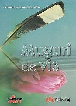 Muguri de Vis/Luiza Lucia Nicula, Cristinel Ovidiu Nicula