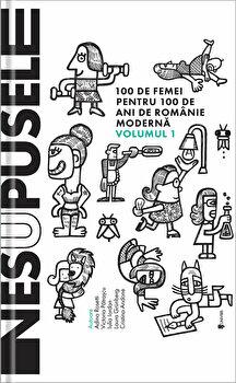 Nesupusele/Adina Rosetti, Cristina Andone, Iulia Iordan, Laura Grunberg, Victoria Patrascu de la Univers