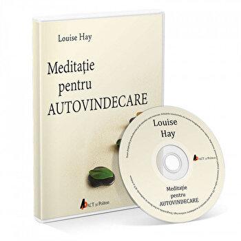 Meditatie pentru autovindecare ed. 2/Louise Hay de la Act si Politon