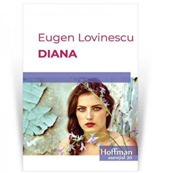 Diana/Eugen Lovinescu de la Hoffman