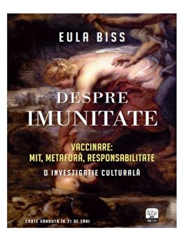 Despre imunitate/Eula Biss