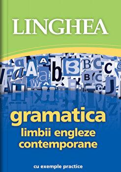 Gramatica limbii Engleze contemporane, ed II/*** de la Linghea