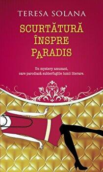 Scurtatura inspre Paradis/Teresa Solana de la RAO