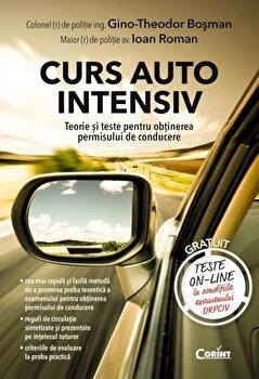 Curs auto intensiv. Editia a II-a/Bosman Gino Theodor, Ioan Roman de la Corint