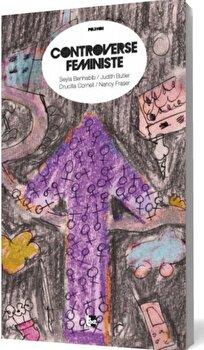 Controverse feministe/Seyla Benhabib, Judith Butler, Drucilla Cornell, Nancy Fraser