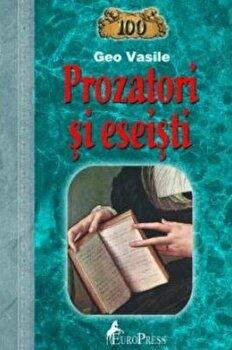 100 Prozatori si eseisti/Geo Vasile de la EuroPress