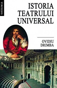 Istoria teatrului universal/Ovidiu Drimba de la Vestala