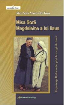 Mica Sora Magdeleine a lui Iisus/Mica Sora Annie a lui Iisus de la Galaxia Gutenberg