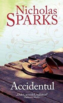 Accidentul/Nicholas Sparks