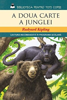 A doua carte a junglei/Rudyard Kipling