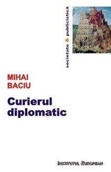 Curierul diplomatic/Mihai Baciu de la Institutul European