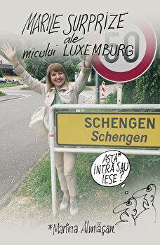 Marile surprize ale micului Luxemburg/Marina Almasan
