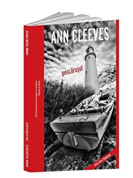 Pescarusul/Ann Cleeves