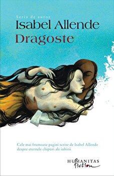 Dragoste/Isabel Allende de la Humanitas Fiction