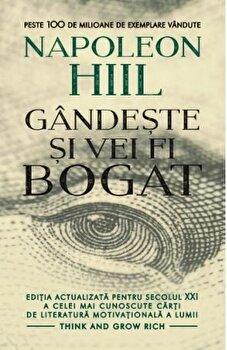 Gandeste si vei fi bogat/Napoleon Hill