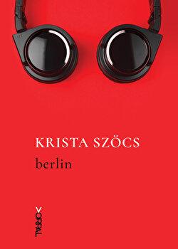 Berlin/Krista Szocs de la Nemira
