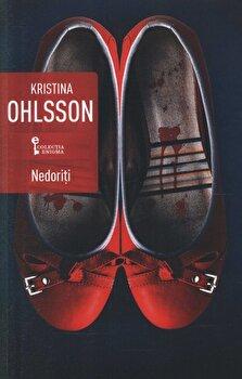 Nedoriti/Kristina Ohlsson de la Univers