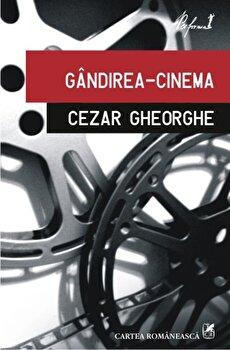Gandirea-cinema/Cezar Gheorghe de la Cartea Romaneasca