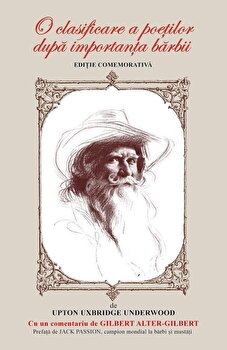 O clasificare a poetilor dupa importanta barbii. Editie comemorativa/Upton Uxbridge Underwood de la BCC Publishing