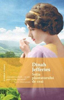 Sotia plantatorului de ceai/Dinah Jefferies de la Nemira
