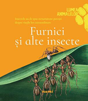 Furnici si alte insecte/Olivia Brookes