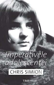 Imperativele Adolescentei/Chris Simion