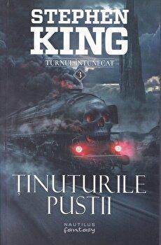 Tinuturile pustii (seria turnul intunecat, partea a III-a)/Stephen King de la Nemira