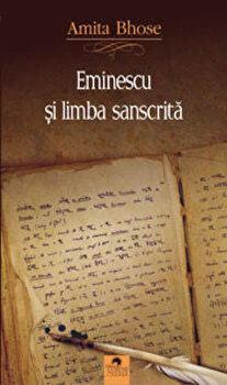 Eminescu si limba sanscrita/Amita Bhose de la Cununi de Stele