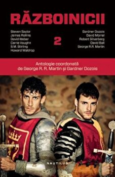 Razboinicii - Vol. 2/George R.R. Martin, Gardner Dozois