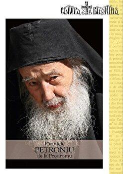 Parintele Petroniu de la Prodromu/*** de la Bizantina