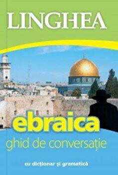 Ebraica. Ghid de conversatie/*** de la Linghea