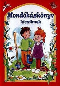 Mondokaskonyv kicsiknek/Csukasne Bernath Krisztina de la Bookyard