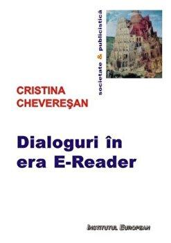 Dialoguri in era E-Reader/Cristina Cheveresan