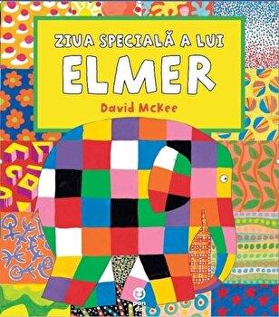 Ziua speciala a lui Elmer/David McKee de la Pandora M
