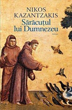 Saracutul lui Dumnezeu/Nikos Kazantzakis de la Humanitas Fiction