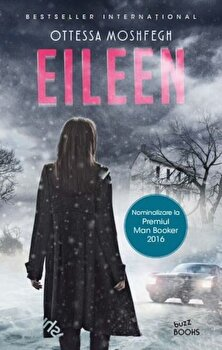 Eileen/Ottessa Moshfegh de la Litera