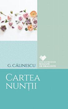 Cartea nuntii/G. Calinescu