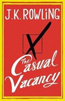 The Casual Vacancy/J.K. Rowling de la Little Brown