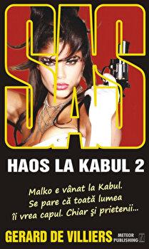 SAS 139. Haos la Kabul, Vol. 2/Gerard de Villiers de la Meteor Press