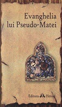 Evanghelia lui Pseudo-Matei/Sorin – Dan Damian de la Herald