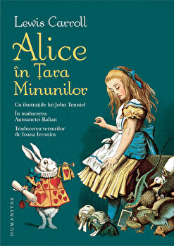 Alice in Tara Minunilor/Lewis Carroll de la Humanitas