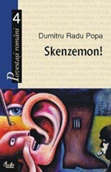 Skenzemon!/Dumitru Radu Popa